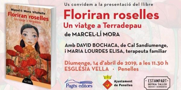 """Presentació del llibre """"Floriran roselles, un viatge a Terradepau"""" de Marcel·lí Mora"""